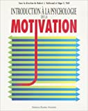 Introduction à la psychologie de la motivation