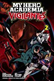 My Hero Academia 2: Vigilantes: Volume 2
