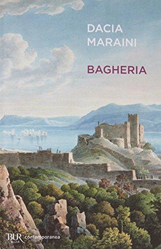 Bagheria (Contemporanea) por Dacia Maraini