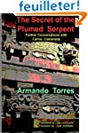 The Secret of the Plumed Serpent: Fur...