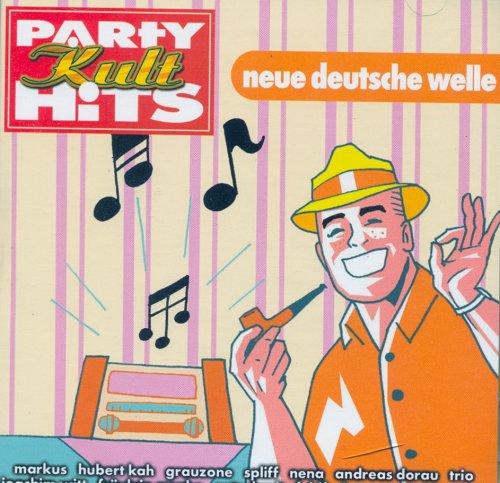 Party Kult Hits - Neue Deutsche Welle NDW (Double-CD feat. Markus, Hubert Kah, Grauzone, Spliff, Nena a.m.m.)