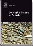 Gesteinsbestimmung im Gelände (Sav Geowissenschaften) - Roland Vinx