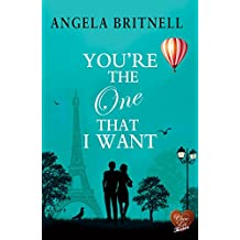 You're The One That I Want (Choc Lit) (Nashville Connections Book 6)