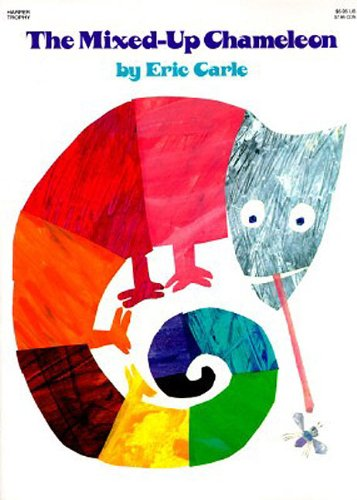 The Mixed-Up Chameleon (Rise and Shine) por Eric Carle