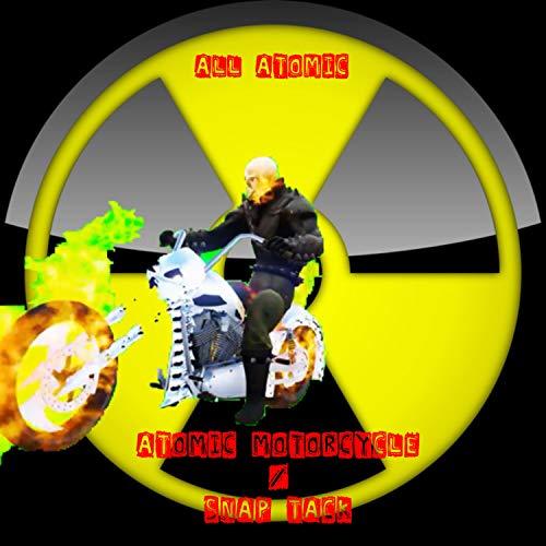 Atomic Motorcycle / Snap Tack -