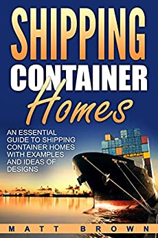 shipping container homes an essential guide to shipping container homes with examples and ideas. Black Bedroom Furniture Sets. Home Design Ideas