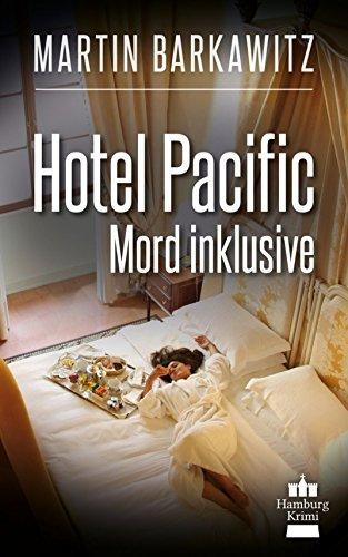 hotel-pacific-mord-inklusive-soko-hamburg-7-ein-heike-stein-krimi-soko-hamburg-ein-fall-fur-heike-st