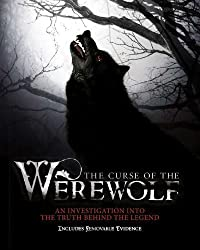 The Curse of the Werewolf: An Investigation into the Truth Behind the Legend by Guy Adams (2011-08-02)