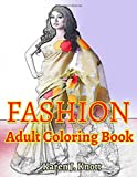 FASHION Adults coloring books: for Relaxation  Meditation Blessing: Volume 2 (FASHION Coloring book)