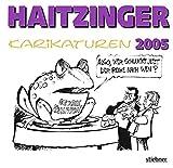 Haitzinger Karikaturen 2005 - Horst Haitzinger