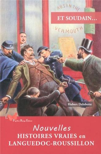 Histoires Vraies En Languedoc Roussillon [Pdf/ePub] eBook