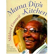 [ MAMA DIP'S KITCHEN ] BY Council, Mildred ( Author ) [ 1999 ] Paperback