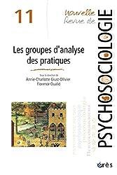 Nouvelle revue de psychosociologie, N° 11, Printemps 201 : le groupe d'analyse des pratiques