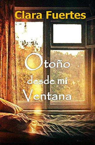Otoño desde mi ventana: La verdad solo le pertenece al misterio, solo arrastra silencio.