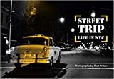 Matt Weber street trip life in NYC