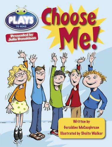 Julia Donaldson Plays Lime/3C Choose Me: BC JD Plays Lime/3C Choose Me Lime/3c (BUG CLUB)