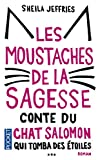 Les Moustaches de la sagesse