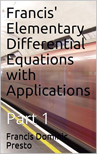 Francis' Elementary Differential Equations with Applications
