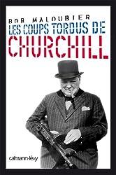Les Coups tordus de Churchill (Biographies, Autobiographies)