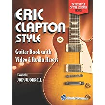 Eric Clapton Style Guitar Book with Video & Audio Access
