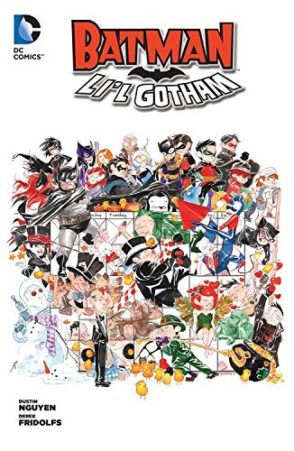 Batman Li'l Gotham Volume 1 TP by Dustin Nguyen (Artist) › Visit Amazon's Dustin Nguyen Page search results for this author Dustin Nguyen (Artist), Derek Fridolfs (6-Mar-2014) Paperback