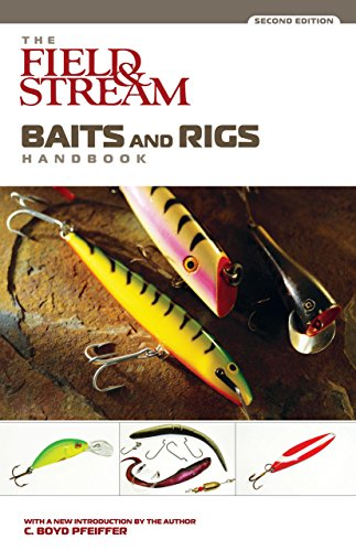 baits-and-rigs-handbook-field-stream-fishing-and-hunting-library