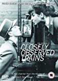 -CLOSELY OBSERVED TRAINS [JIRI MENZEL]
