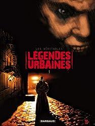 Les véritables légendes urbaines, Tome 1 :