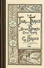 Le Tour de la France par deux enfants de G Bruno