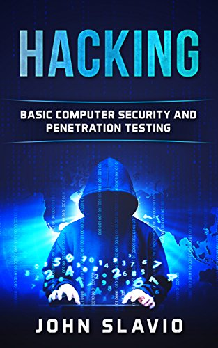 Hacking: A Beginners' Guide to Computer Hacking, Basic Security and Penetration Testing (A Guide to hacking wireless networks, python programming, engineering ... Arduino testing Book 1) (English Edition)