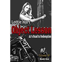 Object Lesson: Ax's Road to Redemption (No Name MC - A Dark & Dirty Biker BDSM series Book 1) (English Edition)