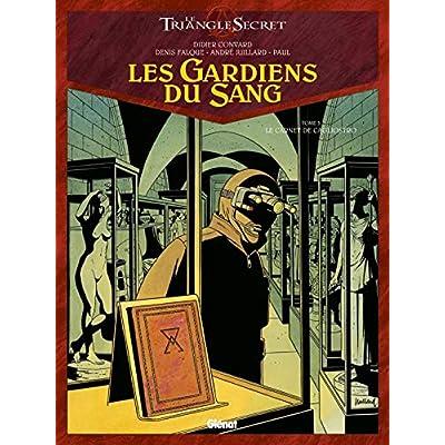 Les Gardiens du Sang - Tome 03: Le Carnet de Cagliostro