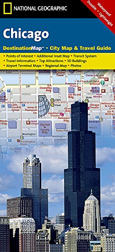 National Geographic Destination City Map Chicago: Illinois
