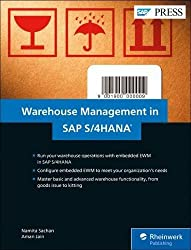 Warehouse Management In Sap S4hana: Embedded Ewm (Sap Press: Englisch)