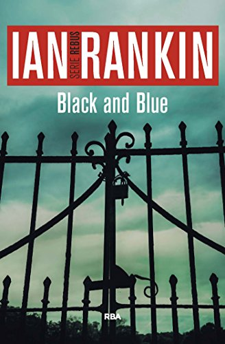 Black and Blue (Inspector Rebus nº 8) por Ian Rankin