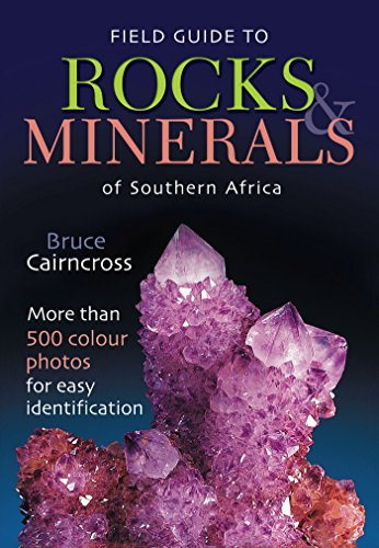 Field Guide to Rocks & Minerals of Southern Africa (Field Guide Series) (English Edition)