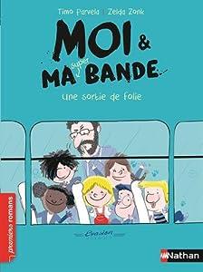 """Afficher """"Moi & ma super bande n° 3 Une sortie de folie"""""""