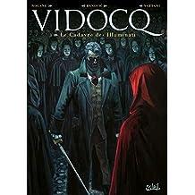 Vidocq 03 - Le Cadavre des illuminati