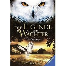 Die Legende der Wächter, Band 4: Die Belagerung