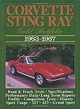 Corvette Sting Ray Gold Portfolio, 1963-67 (Brooklands Road Tests) (Brooklands Books Road Tests Series)