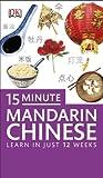 15-minute Mandarin Chinese (Eyewitness Travel 15-Minute Language Packs)