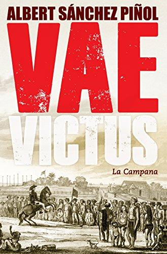 Vae Victus por Albert Sánchez Piñol