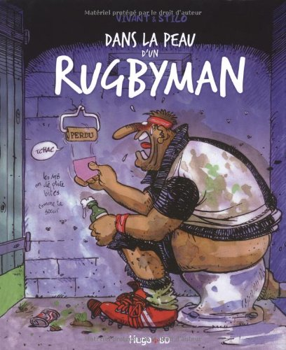 Dans la peau d'un rugbyman par Stilo, Jacques Vivant