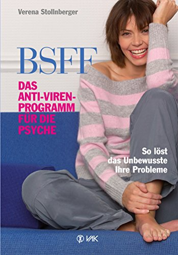 BSFF: Das Anti-Viren-Programm für die Psyche