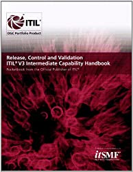 Release, control and validation: ITIL V3 intermediate capability handbook
