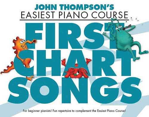 john-thompson-easiest-piano-course-first-chart-songs-john-thomson-easiest-piano-cou