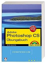 Das Photoshop CS Übungsbuch (Kompendium/Handbuch)