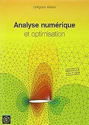 Analyse numérique et optimisation : Une introduction à la modélisation mathématique et à la simulation numérique