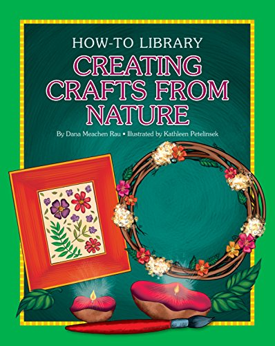 Creating Crafts from Nature (How-to Library) (English Edition)