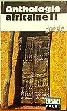Telecharger Livres Anthologie africaine tome 2 Poesie (PDF,EPUB,MOBI) gratuits en Francaise